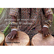 Moments of Mindfulness: African Wisdom (BOK)