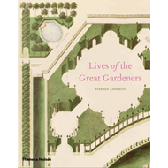 Lives of the Great Gardeners (BOK)