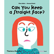 Can You Keep a Straight Face? (BOK)