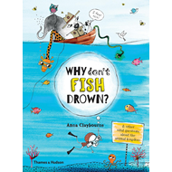 Why Don't Fish Drown? (BOK)