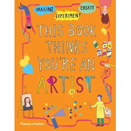 This Book Thinks You're an Artist (BOK)