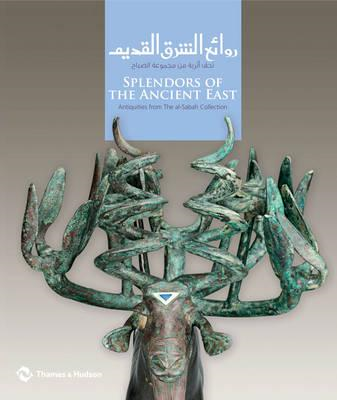 Splendors of the Ancient East: Antiquities from the Al-Sabah Collection (BOK)