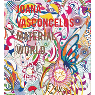 Joana Vasconcelos: Material World (BOK)