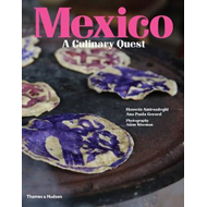 Mexico: A Culinary Quest (BOK)