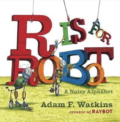 R is for Robot (BOK)