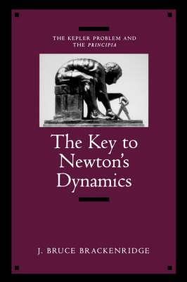 Key to Newton's Dynamics (BOK)