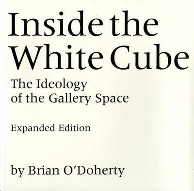 Inside the White Cube (BOK)