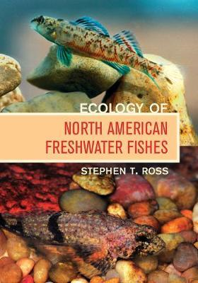 Ecology of North American Freshwater Fishes (BOK)