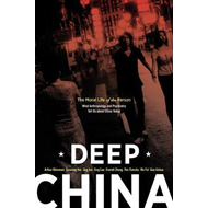 Deep China: The Moral Life of the Person (BOK)