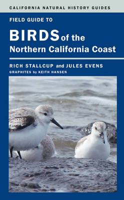 Field Guide to Birds of the Northern California Coast (BOK)