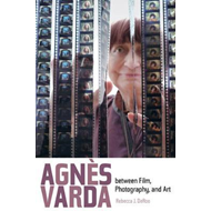 Agnes Varda between Film, Photography, and Art (BOK)