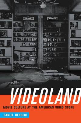 Videoland: Movie Culture at the American Video Store (BOK)