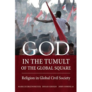 God in the Tumult of the Global Square (BOK)