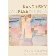 Kandinsky and Klee in Tunisia (BOK)