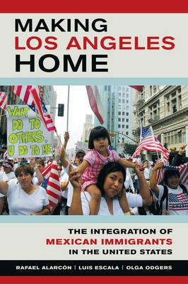 Making Los Angeles Home (BOK)