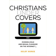 Christians under Covers (BOK)