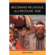 Becoming Religious in a Secular Age (BOK)