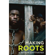 Making Roots (BOK)