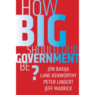 How Big Should Our Government Be? (BOK)