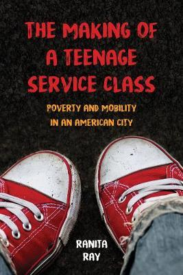 Making of a Teenage Service Class (BOK)