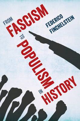 From Fascism to Populism in History (BOK)
