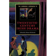 Cambridge Companion to Twentieth-Century Irish Drama (BOK)