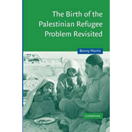Birth of the Palestinian Refugee Problem Revisited (BOK)