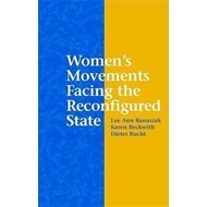 Women's Movements Facing the Reconfigured State (BOK)