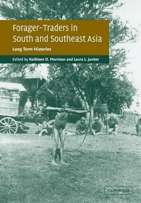 Forager-Traders in South and Southeast Asia (BOK)