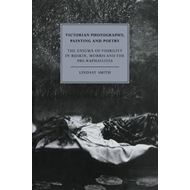 Victorian Photography, Painting and Poetry (BOK)