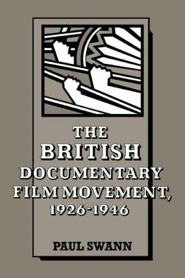 British Documentary Film Movement, 1926 -1946 (BOK)