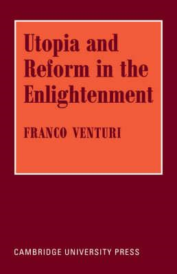 Utopia and Reform in the Enlightenment (BOK)
