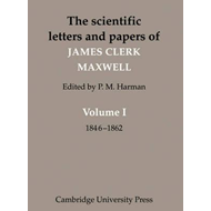 Scientific Letters and Papers of James Clerk Maxwell (BOK)