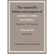 Scientific Letters and Papers of James Clerk Maxwell 2 Part (BOK)