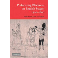 Performing Blackness on English Stages, 1500-1800 (BOK)