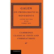 Galen: On Problematical Movements (BOK)
