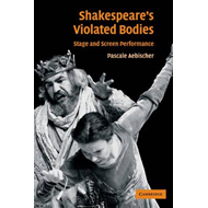 Shakespeare's Violated Bodies (BOK)
