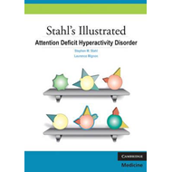 Stahl's Illustrated Attention Deficit Hyperactivity Disorder (BOK)