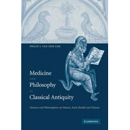 Medicine and Philosophy in Classical Antiquity (BOK)