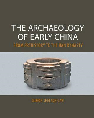 Archaeology of Early China (BOK)