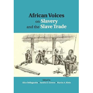 African Voices on Slavery and the Slave Trade: Volume 1, The (BOK)