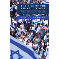 Rise of the Israeli Right (BOK)