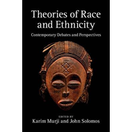 Theories of Race and Ethnicity (BOK)