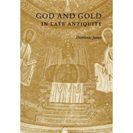 God and Gold in Late Antiquity (BOK)