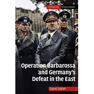 Operation Barbarossa and Germany's Defeat in the East (BOK)