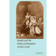 Gender and the Poetics of Reception in Poe's Circle (BOK)