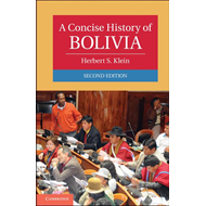 A Concise History of Bolivia (BOK)