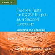 Practice Tests for IGCSE English as a Second Language Extended Level Book 2 Audio Cds (2): Listening (BOK)