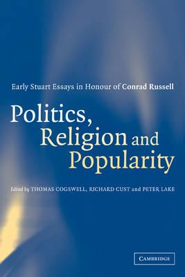 Politics, Religion and Popularity in Early Stuart Britain (BOK)