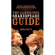 Cambridge Shakespeare Guide (BOK)